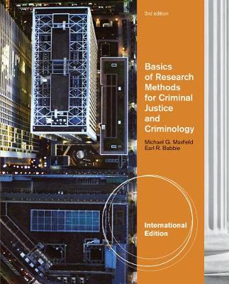 Basics of Research Methods for Criminal Justice and Criminology, International Edition (Paperback)