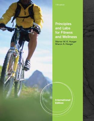 Principles and Labs for Fitness and Wellness, International Edition (Paperback)