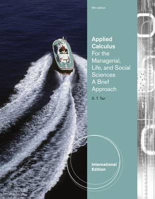 Applied Calculus for the Managerial, Life, and Social Sciences: A Brief Approach (Paperback)