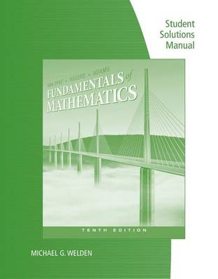 Student Solutions Manual for Van Dyke/Rogers/Adams' Fundamentals of Mathematics, 10th (Paperback)