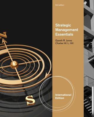 Strategic Management Essentials, International Edition (Paperback)