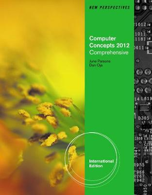 New Perspectives on Computer Concepts 2012: Comprehensive, International Edition