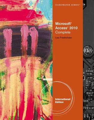 Microsoft Access 2010: Illustrated Complete (Paperback)