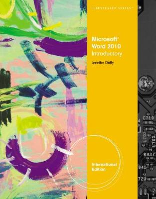 Microsoft (R) Word 2010: Illustrated Introductory, International Edition (Paperback)