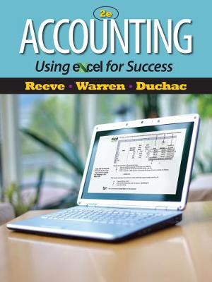Accounting Using Excel (R) for Success (with Essential Resources Excel Tutorials Printed Access Card)