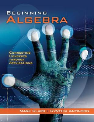 Student Workbook for Clark/Anfinson's Beginning Algebra: Connecting Concepts Through Applications (Paperback)