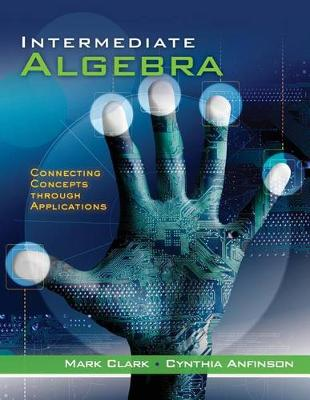 Intermediate Algebra: Connecting Concepts Through Applications - Cengage Advantage Books