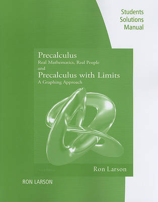 Precalculus and Precalculus with Limits Students Solutions Manua: Real Mathematics, Real People/A Graphing Approach (Paperback)