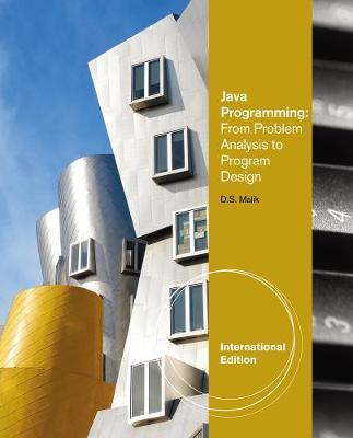 Java (TM) Programming: From Problem Analysis to Program Design, International Edition (Paperback)