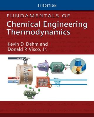 Fundamentals of Chemical Engineering Thermodynamics, SI Edition (Paperback)