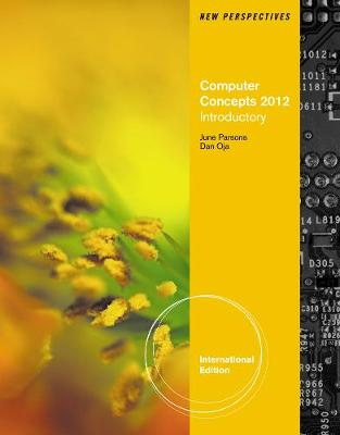 New Perspectives on Computer Concepts 2012: Introductory, International Edition