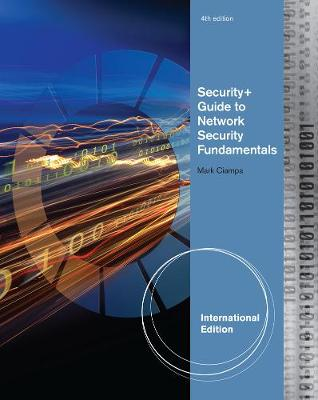 Security+ Guide to Network Security Fundamentals, International Edition