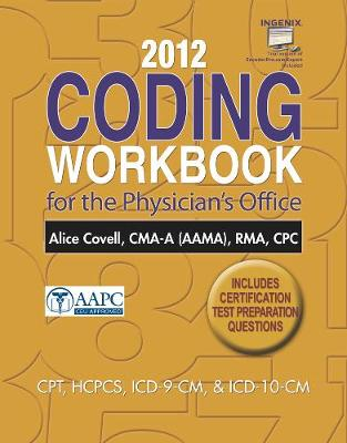 2012 Coding Workbook for the Physician's Office with Cengage EncoderPro.com Demo Printed Access Card