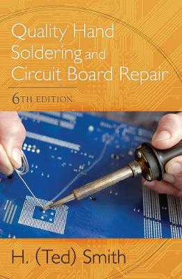 Quality Hand Soldering and Circuit Board Repair (Paperback)