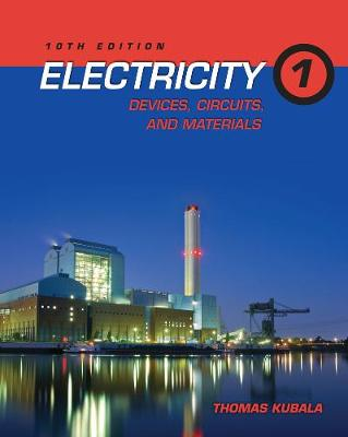 Electricity 1: Devices, Circuits, and Materials (Paperback)
