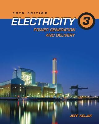 Electricity 3: Power Generation and Delivery (Paperback)