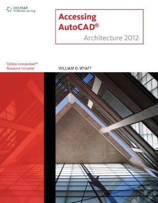 Accessing AUTOCAD Architecture 2012 (Paperback)