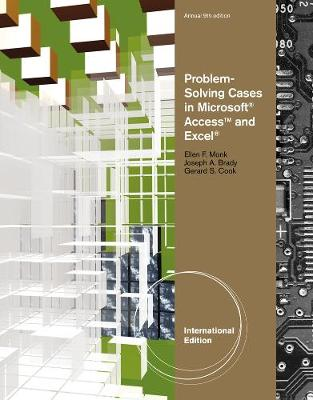 Problem Solving Cases in Microsoft (R) Access and Excel (R), International Edition (Paperback)