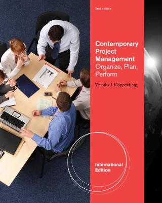 Contemporary Project Management: Organize, Plan, Perform, International Edition (with Microsoft (R) Project 14 CD-ROM and Printed Access Card)