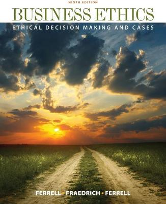 Business Ethics: Ethical Decision Making & Cases (Paperback)