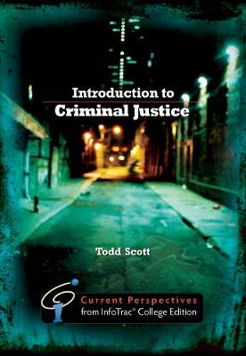 Introduction to Criminal Justice: Current Perspectives from InfoTrac (Paperback)