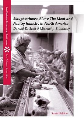 Slaughterhouse Blues: The Meat and Poultry Industry in North America (Paperback)