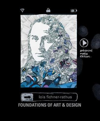 Foundations of Art and Design: An Enhanced Media Edition (Spiral bound)