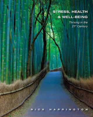 Stress, Health and Well-Being: Thriving in the 21st Century, International Edition (Paperback)