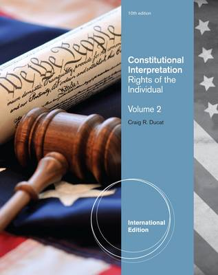 Constitutional Interpretation: Volume 2: Rights of the Individual (Paperback)