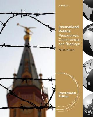 International Relations: Perspectives, Controversies and Readings, International Edition (Paperback)