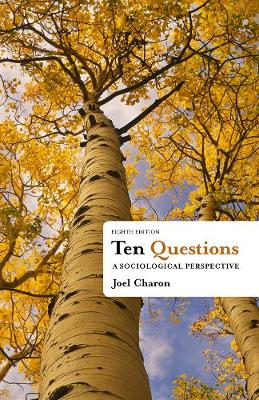Ten Questions: A Sociological Perspective (Paperback)