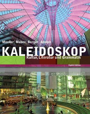 Student Activities Manual for Moeller/Adolph/Mabee/Berger's Kaleidoskop, 8th (Paperback)