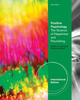 Positive Psychology: The Science of Happiness and Flourishing (Paperback)