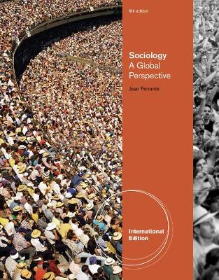 Sociology: A Global Perspective, International Edition (Paperback)