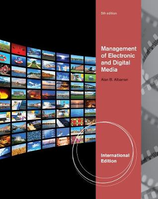 Management of Electronic and Digital Media, International Edition (Paperback)