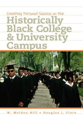 Creating Personal Success on the Historically Black College and University Campus (Paperback)