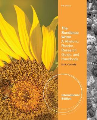 The Sundance Writer: A Rhetoric, Reader, Research Guide, and Handbook, International Edition (Paperback)