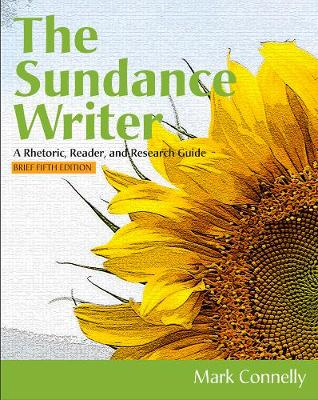 The Sundance Writer: A Rhetoric, Reader, and Research Guide, Brief (Paperback)