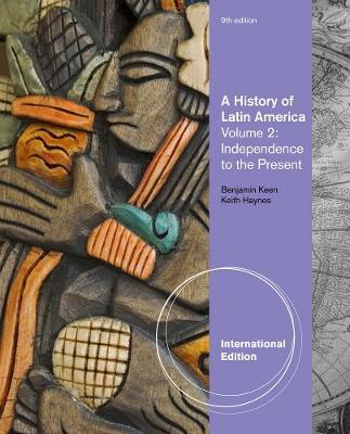 A History of Latin America: Volume 2 (Paperback)