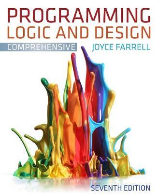 Programming Logic and Design, Comprehensive (Paperback)