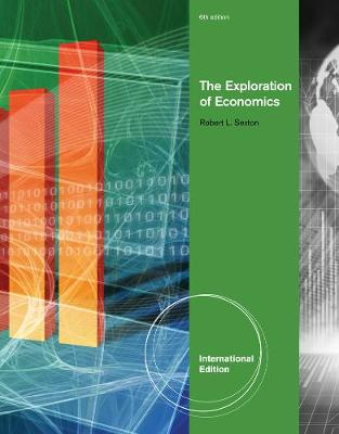 The Exploration of Economics, International Edition (Paperback)