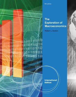 The Exploration of Macroeconomics, International Edition (Paperback)