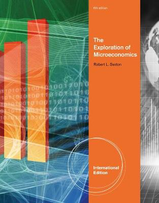 The Exploration of Microeconomics, International Edition (Paperback)