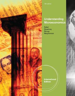 Understanding Microeconomics, International Edition (Paperback)