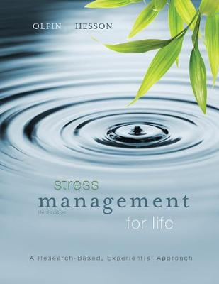 Stress Management for Life: A Research-Based Experiential Approach (Paperback)