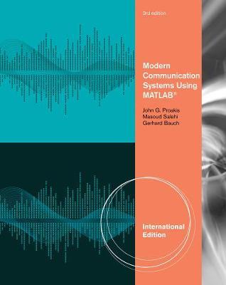 Modern Communication Systems Using MATLAB, International Edition (Paperback)