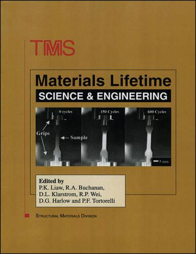 Materials Lifetime Science and Engineering (Hardback)