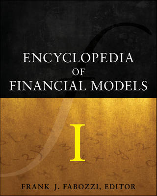 Encyclopedia of Financial Models, Volume I (Hardback)