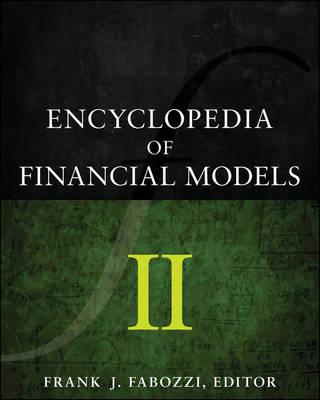 Encyclopedia of Financial Models, Volume II (Hardback)