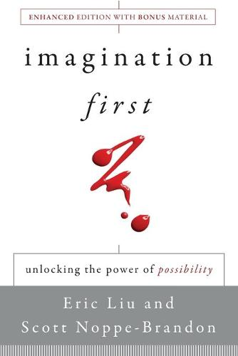 Imagination First: Unlocking the Power of Possibility (Paperback)